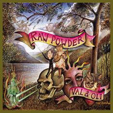 Val Denham & Oli Novadnieks / Raw Powder / CD