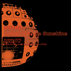 Astro / Astral Orange Sunshine / CD